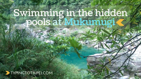Mukumugi Taiwan hidden pools