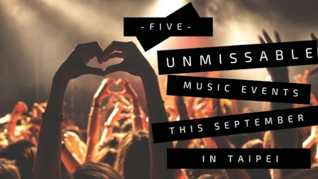 5 Unmissable Music Events This September in Taipei