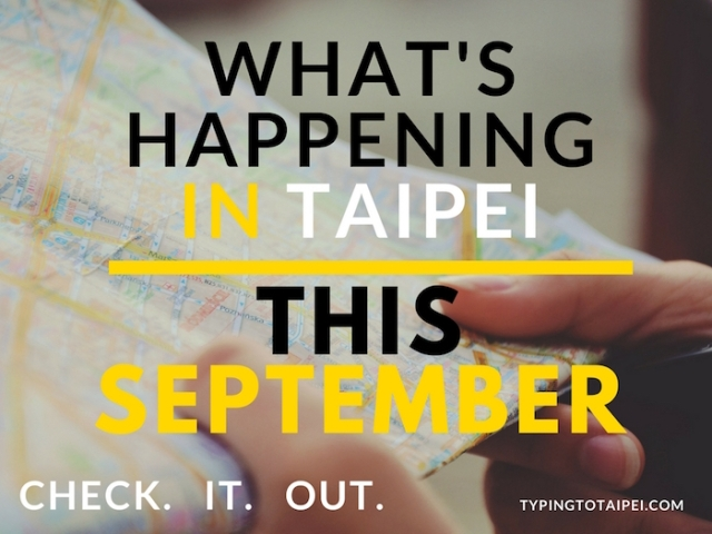 What's happening in Taipei this september