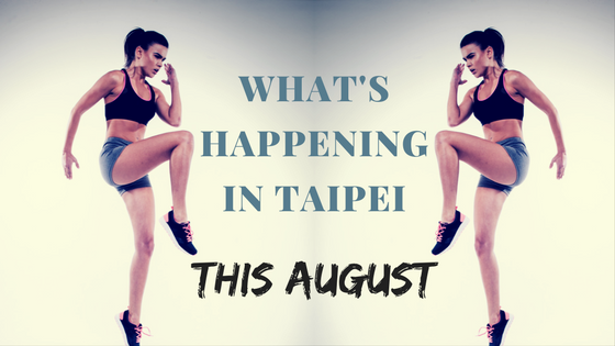 Taipei August Events Calendar