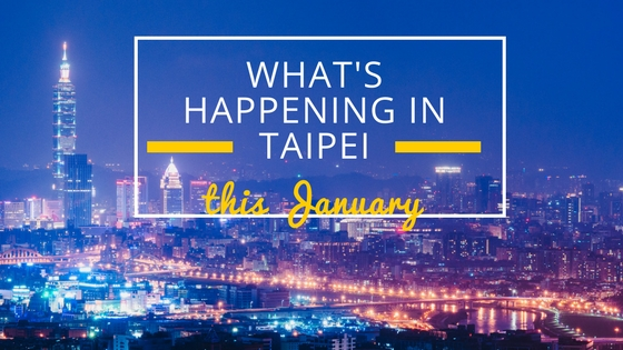 January events in Taipei 2018